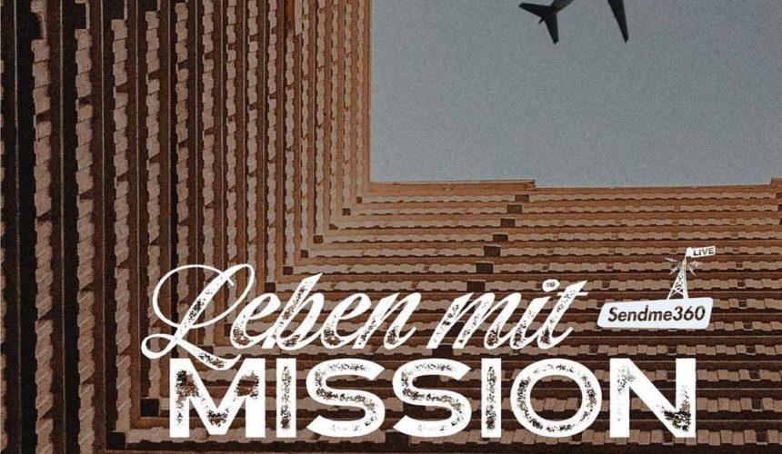 """Was ist Deine """"Mission"""" im Leben, wofür lebst Du? – SENDME360"""